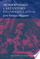 libro Modernismo Y Satanismo En La Política Actual