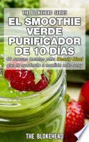 libro El Smoothie Verde Purificador De 10 Días