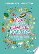 libro No Le Tengas Miedo A La Cocina