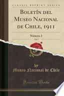 libro Boletín Del Museo Nacional De Chile, 1911, Vol. 3