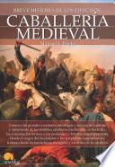 libro Breve Historia De La Caballería Medieval
