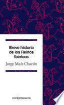 libro Breve Historia De Los Reinos Ibéricos
