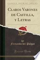 libro Claros Varones De Castilla, Y Letras (classic Reprint)