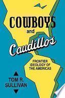 libro Cowboys And Caudillos