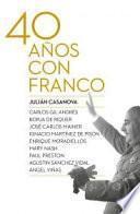 libro Cuarenta Años Con Franco