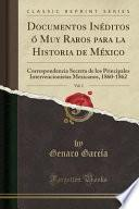 libro Documentos Inéditos ó Muy Raros Para La Historia De México, Vol. 1