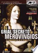 libro El Grial Secreto De Los Merovingios