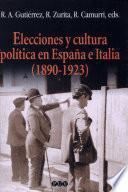 libro Elecciones Y Cultura Política En España E Italia (1890 1923)