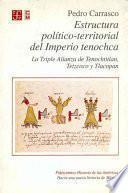 libro Estructura Político Territorial Del Imperio Tenochca