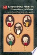 libro Hispanismo Y Falange