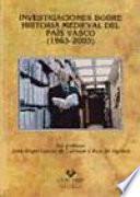 libro Investigaciones Sobre Historia Medieval Del País Vasco, 1965 2005