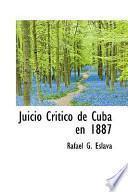 libro Juicio Critico De Cuba En 1887