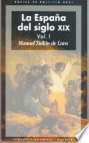 libro La España Del Siglo Xix (2 Volúmenes)