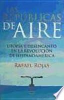 libro Las Repúblicas De Aire