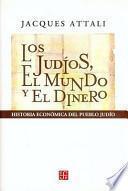 libro Los Judíos, El Mundo Y El Dinero
