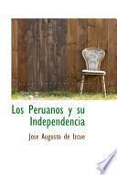 libro Los Peruanos Y Su Independencia