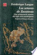 libro Los Senores De Zacatecas