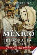 libro México: Biografía Del Poder