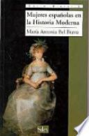 libro Mujeres Españolas En La Historia Moderna