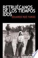 libro Retrucanos De Los Tiempos Idos