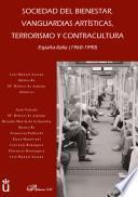 libro Sociedad Del Bienestar, Vanguardias Artísticas, Terrorismo Y Contracultura.