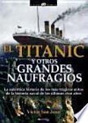 libro Titanic Y Otros Grandes Naufragios