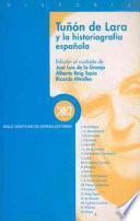 libro Tuñón De Lara Y La Historiografía Española