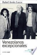 libro Venezolanos Excepcionales