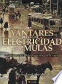 libro Yantares De Cuando La Electricidad Acabó Con Las Mulas