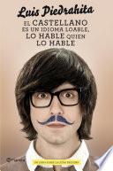 libro El Castellano Es Un Idioma Loable, Lo Hable Quien Lo Hable