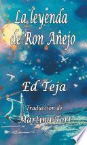 libro La Leyenda De Ron Añejo