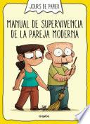 libro Manual De Supervivencia De La Pareja Moderna