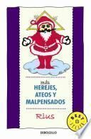 libro Mas Herejes, Ateos Y Malpensados / More Heretics, Atheists And Evil Minded