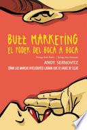 libro Buzz Marketing. El Poder Del Boca A Boca
