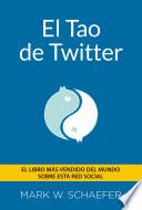 libro El Tao De Twitter