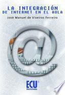 libro La Integración De Internet En El Aula