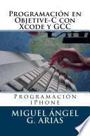 libro Programación En Objective C Con Xcode Y Gcc