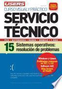 libro Servicio Técnico 15: Sistema Operativo: Resolución De Problemas