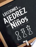 libro Lecciones De Ajedrez Para Niños