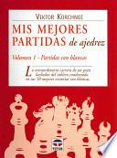 libro Mis Mejores Partidas De Ajedrez/ My Best Games