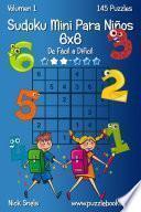 libro Sudoku Mini Para Niños 6x6 De Fácil A Difícil Volumen 1 145 Puzzles