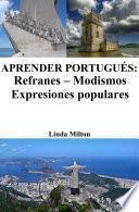 libro Aprender Portugués: Refranes ‒ Modismos ‒ Expresiones Populares