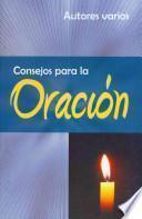 libro Consejos Para La Oracion = Advice For Prayer
