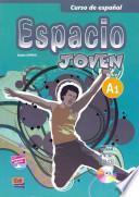 libro Espacio Joven : Curso De Español. A1 : Libro Del Alumno [contiene Cd Rom]