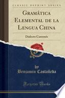 Gramatica Elemental De La Lengua China