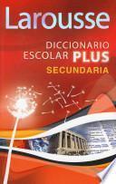 libro Larousse Diccionario Escolar Plus Secundaria