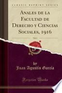 libro Anales De La Facultad De Derecho Y Ciencias Sociales, 1916, Vol. 2 (classic Reprint)