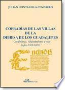 libro Cofradías De Las Villas De La Dehesa De Los Guadalupes