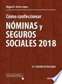 libro Cómo Confeccionar Nóminas Y Seguros Sociales 2018