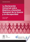 libro Declaración Universal Sobre Bioética Y Derechos Humanos De La Unesco Y La Discapacidad, La